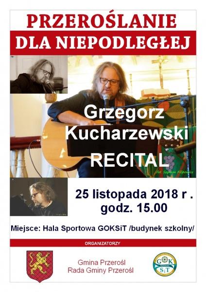 Recital Grzegorza Kucharzewskiego